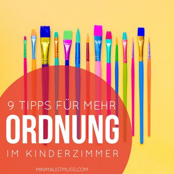 9 tipps f r mehr ordnung im kinderzimmer minimal ist muss. Black Bedroom Furniture Sets. Home Design Ideas